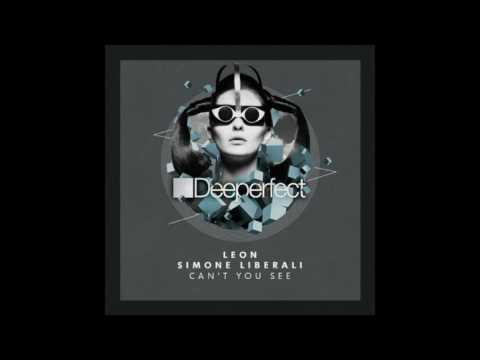 Leon, Leon Italy, Simone Liberali - Can't You See (Original Mix)