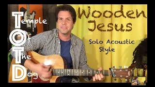 Guitar Lesson: How To Play Wooden Jesus by Temple Of The Dog