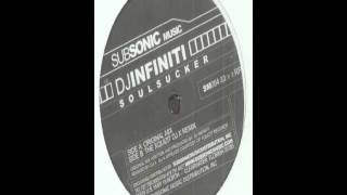 Dj infiniti -soul sucker