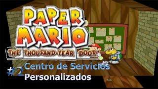 Paper Mario La Puerta Milenaria/Peticiones #2