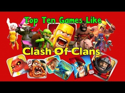 Top Ten Games Like Clash Of Clans
