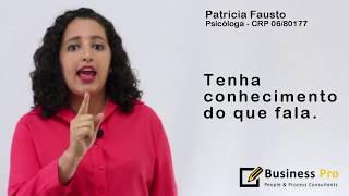 Como se comunicar de forma eficaz - Aprenda com as dicas da Patricia.