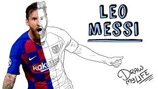 LEO MESSI | Draw My Life