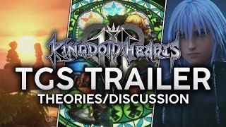 Kingdom Hearts III | TGS Trailer- Thoughts/Theories/Mini Breakdown - Kill Connor Clubhouse