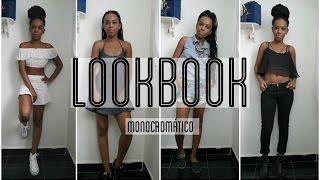 Lookbook #1 | Monocromático