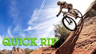 Projekt Roam: Vital Quick Rip - Sedona, AZ