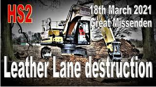 HS2 Leather Lane oaks destruction 18th March 2021