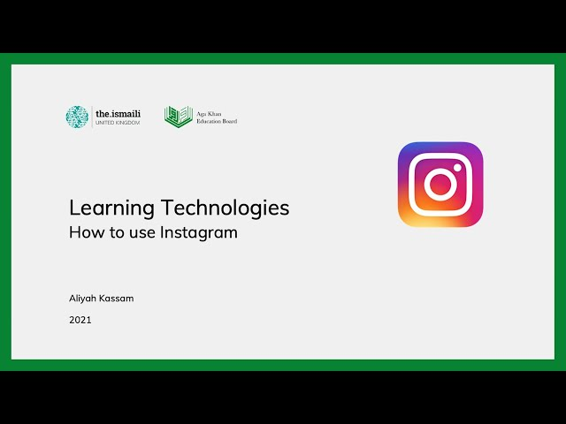 Learning Technologies: How to use Instagram - AKEB
