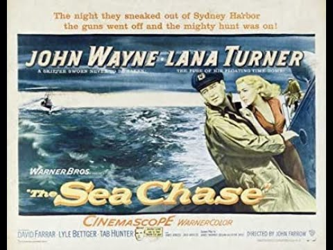 Download THE SEA CHASE (1955) Theatrical Trailer - John Wayne, Lana Turner, David Farrar
