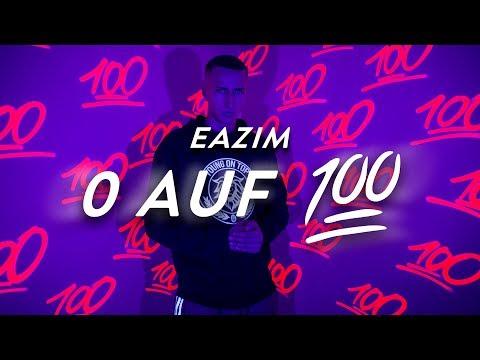 Eazim - 0 Auf 100 Prod By Berapis