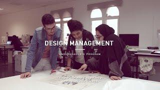 Design Management undergraduate program at the College of Architecture, Art and Design