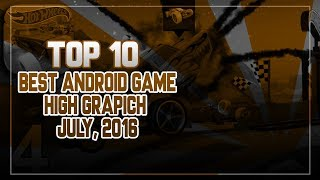 Top 10 New Android Games 2016 July HD