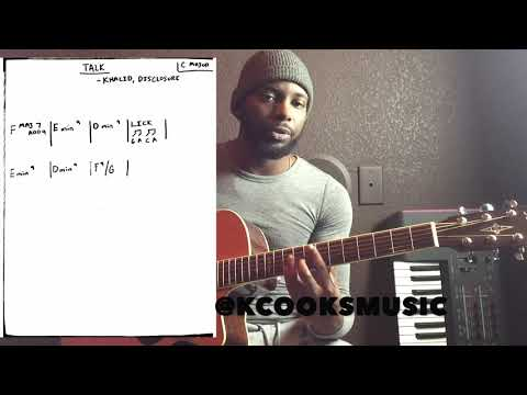 Talk - Khalid And Disclosure - Acoustic Guitar Tutorial