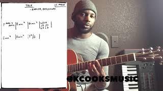 Talk - Khalid and Disclosure - Acoustic Guitar Tutorial