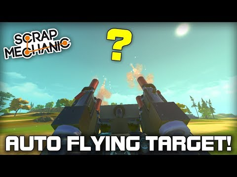 Building an Automatic Flying Target! (Scrap Mechanic Live Stream)