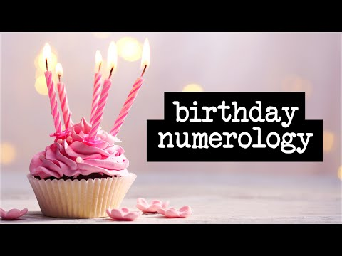 Birthday Numerology: Secrets Of Your Birth Date