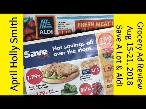 Grocery Ad Review| Aug 15-21, 2018 | Save-A-Lot & Aldi| April Holly Smith
