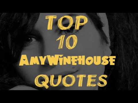 Top 10 Amy Winehouse Quotes
