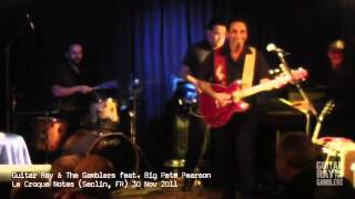 Guitar Ray & The Gamblers feat. Big Pete Pearson (Short)