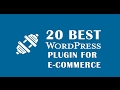 Top 20 Must Have WordPress Plugins for ecommerce | 2017