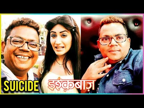 Ishqbaaz Producer Commits SUICIDE | Full Story REVEALED