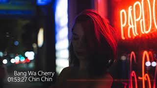 Bang Wa Cherry - Chin Chin (Original Mix)