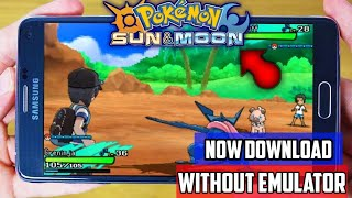 Download Pokémon Sun And Moon For Android Without Any Emulator || POKÉMON SUN AND MOON