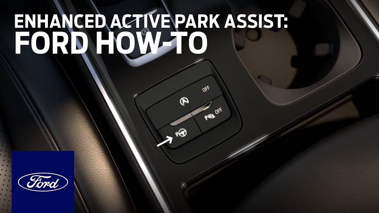 Enhanced Active Park Assist Ford How To Ford Youtube