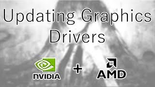 How-To Update Graphics Card Drivers Windows 10 - NVIDIA + AMD