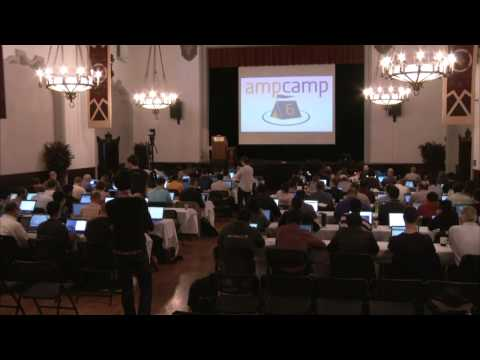 AMP Camp 6 - Live from UC Berkeley --- Day 1