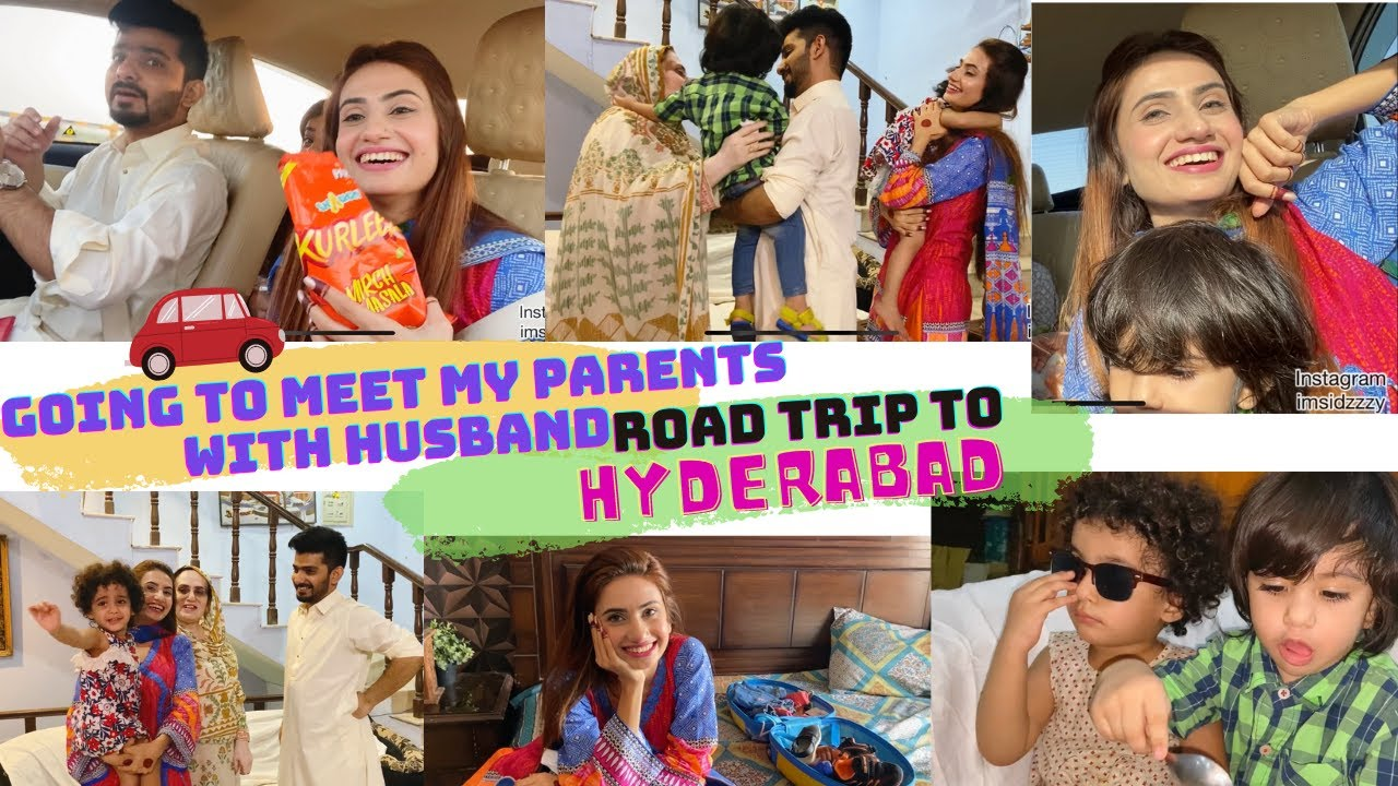GOING TO MEET MY PARENTS WITH HUSBAND | ROAD TRIP TO HYDERABAD ON EID DAY 2 | SidraMehran VLOGS