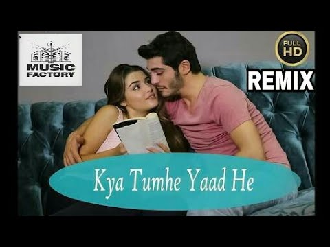 Kya Tumhe Yaad Hai(love remix )Dj Aw & Dj Vinit Dj Music Factory
