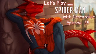 Let's Play Marvel's Spiderman (PS4) with DracoAsier Episode 25