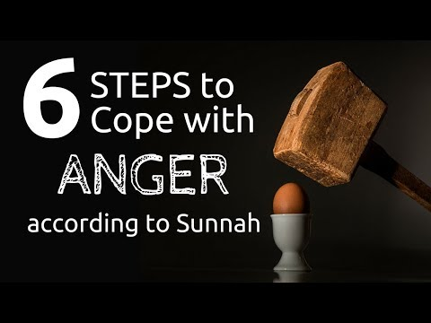 6 Steps to Cope with Anger according to Sunnah