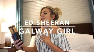 Ed Sheeran - Galway Girl | Cover