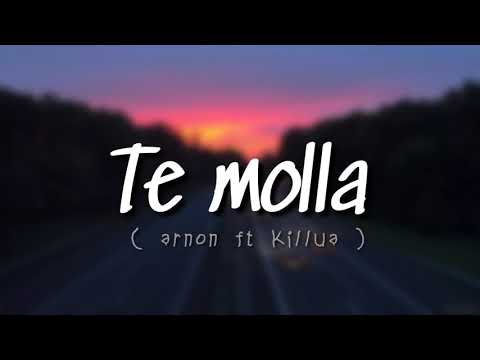 te molla - arnon feat killua (lirik dan terjemahan)