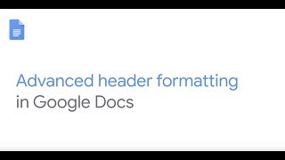 How To: Use Advanced Header and Footer settings in Google Docs