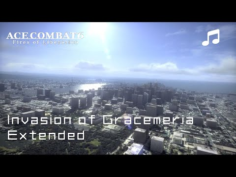 """""""INVASION OF GRACEMERIA"""" (Extended) - Ace Combat 6 OST"""