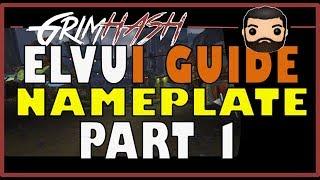 ElvUI Warcraft Nameplate Guİde | Part 1
