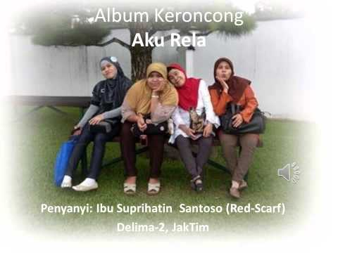 Album Keroncong - Ibu Santoso Purnomo - 1. Aku Rela