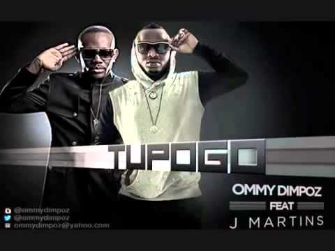 Ommy Dimpoz Feat J Martins - Tupogo