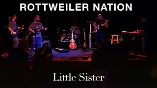 Rottweiler Nation - Little Sister