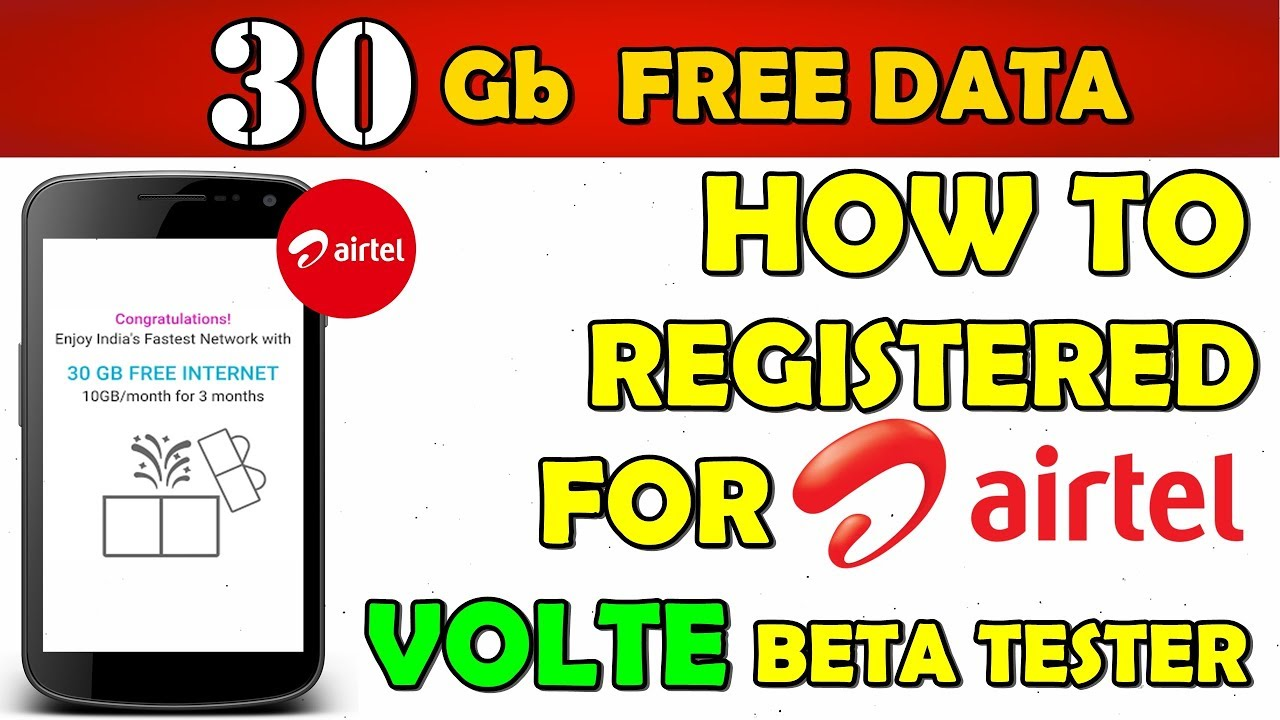 30 GB Free Data 2018 || How To Register For AIRTEL Volte Beta Tester ||  Complete Process (Hindi)