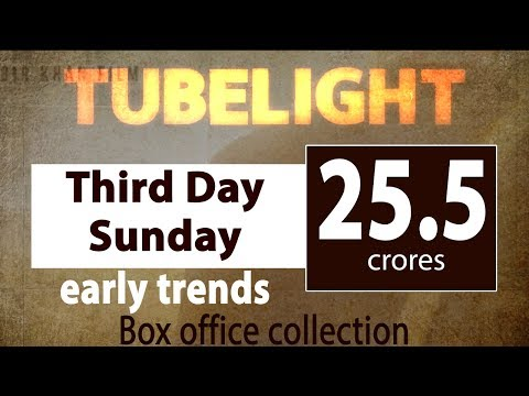Tubelight Third Day Sunday Box Office Collection Early Trends | Second Day Saturday Updated Figure