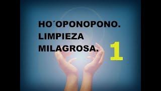 Video HO´OPONOPONO....LIMPIEZA MILAGROSA. download MP3, 3GP, MP4, WEBM, AVI, FLV September 2018