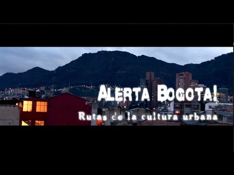 Alerta Bogotá! Documentray film