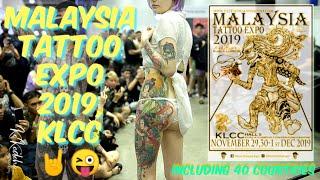 Malaysia Tattoo Expo 2019   Cinematic 🤘