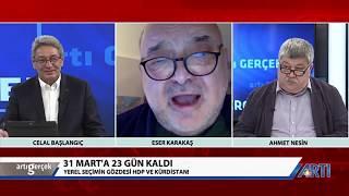 Artı Gerçek-1-Celal Başlangıç-Ahmet Nesin-Eser Karakaş-Ragıp Duran 8 Mart 2019