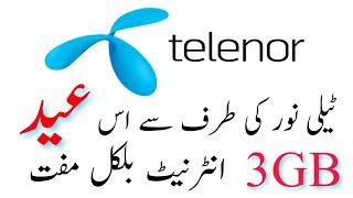 Telenor Free 3GB Internet On This Eid ul Fitr 2018