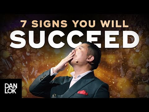 7 Signs You're Going To Be Successful